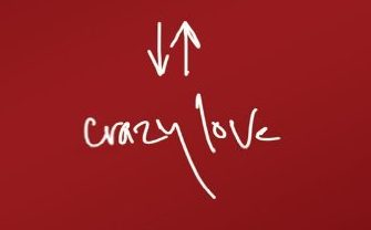 Some thoughts on 'Crazy Love'