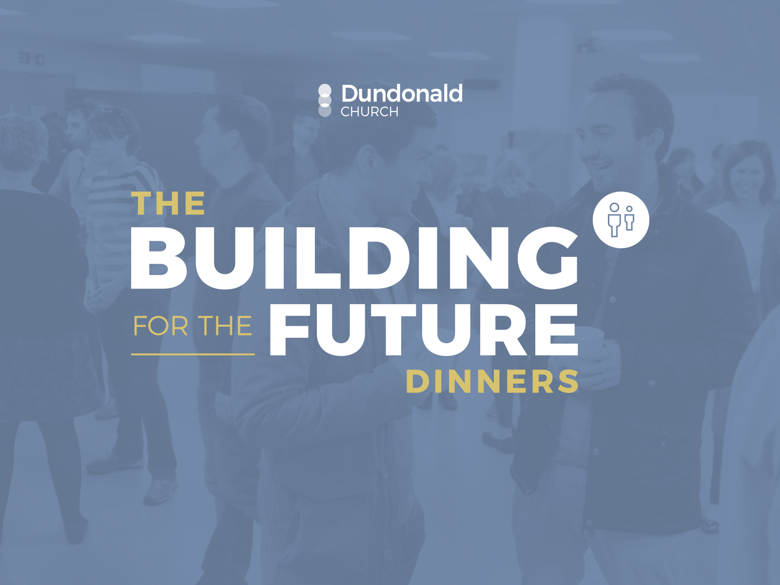 Building for the Future Dinners – 29th & 30th September